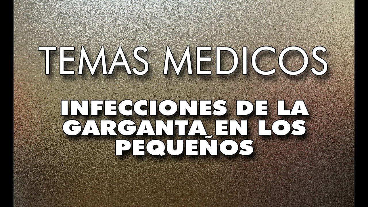 PEDIATRIA - INFECCIONES DE LA GARGANTA EN LOS NIÑOS - YouTube