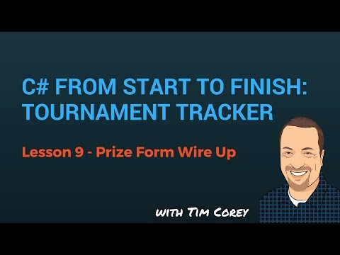 C# App Start To Finish Lesson 09 - Prize Form Wire Up