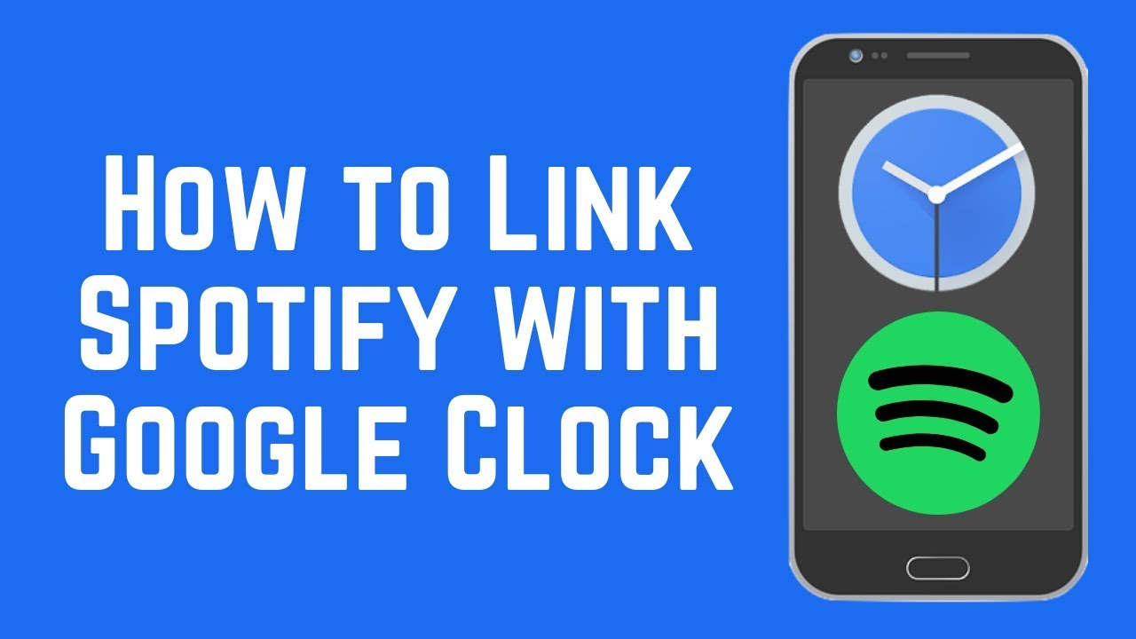 How To Link Spotify With Google Clock