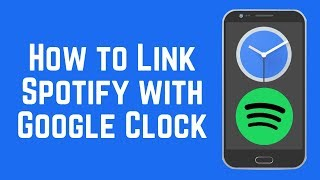 Want to set a specific song as your alarm on android? with new update the google clock app for android, you can link spotify account use any son...
