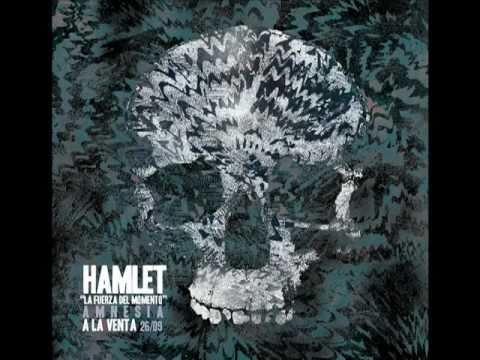 Hamlet - La Fuerza del Momento (adelanto de