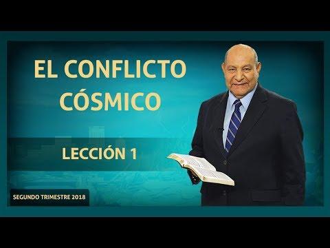 Pr. Bullon - Lección 1 - El Conflicto Cósmico
