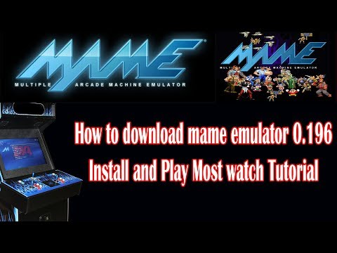 How To Download Mame 0. 196 Latest Emulator Install And Play Games