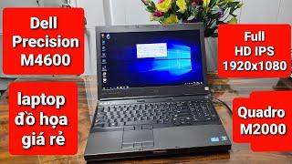 Dell Precision M4600 | laptop đồ họa giá rẻ dành cho sinh viên