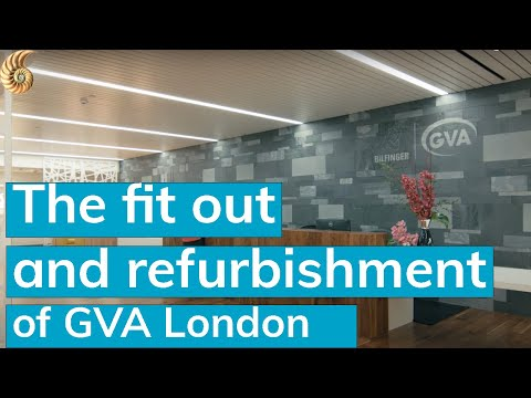 The fit out and refurbishment of GVA London