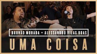 Uma Coisa - Brunão Morada + Alessandro Vilas Boas // Som do Secreto (Vol. 1) thumbnail