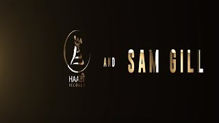HAANI RECORDS AND SAM GILL ● LOGO ● HAAਣੀ Records ● PREET GILL ● SAM GILL