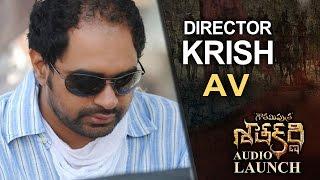 Director Krish Special AV @ Gautamiputra Satakarni Audio Launch | Lahari Music | T-Series