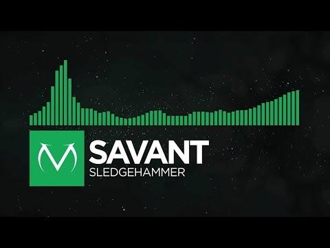 [Moombahcore] - Savant - Sledgehammer