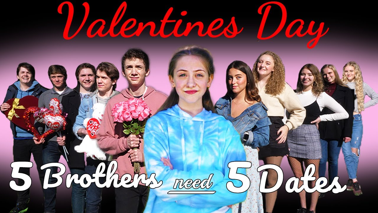 5 Valentines Dates For 5 Brothers