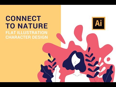 Step by step Adobe Illustrator tutorial - Connect to Nature | Flat Illustration Character (2019) thumbnail