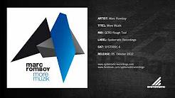 Marc Romboy - More Muzik (GERD Rough Tool)