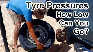 4wd Tyre Pressures - How Low Can You GO!?