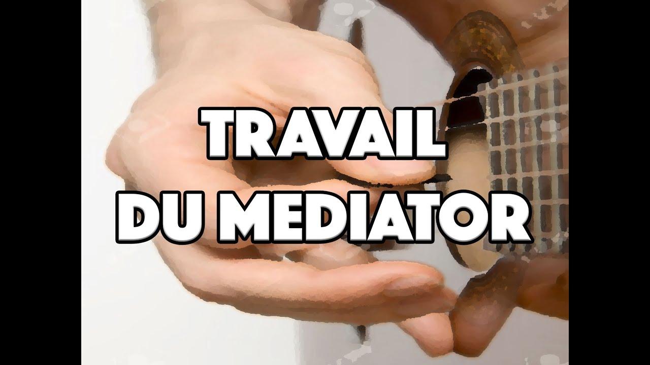LE TRAVAIL DU MEDIATOR - LE GUITAR VLOG 005