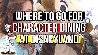 Where to go for Character Dining at Disneyland