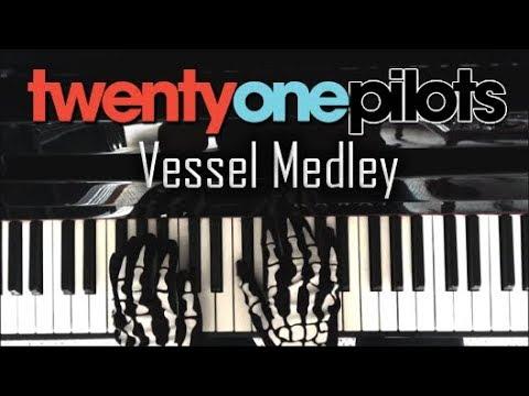twenty one pilots Vessel   Piano Medley