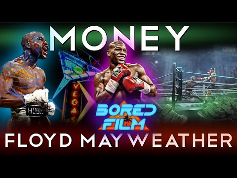 Floyd 'Money' Mayweather Jr. - An Original Bored Film Documentary