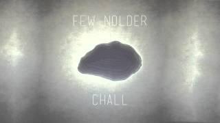 Few Nolder - Chall