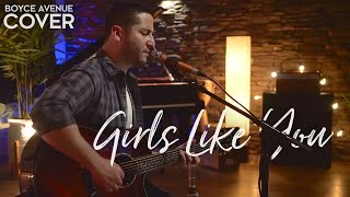 girls like you maroon 5 boyce avenue acoustic cover on spotify apple