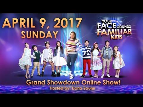 Your Face Sounds Familiar Kids Grand Showdown Online Show hosted by Darla Sauler - April 9, 2017
