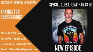 Episode 45: Running with Coach Cane