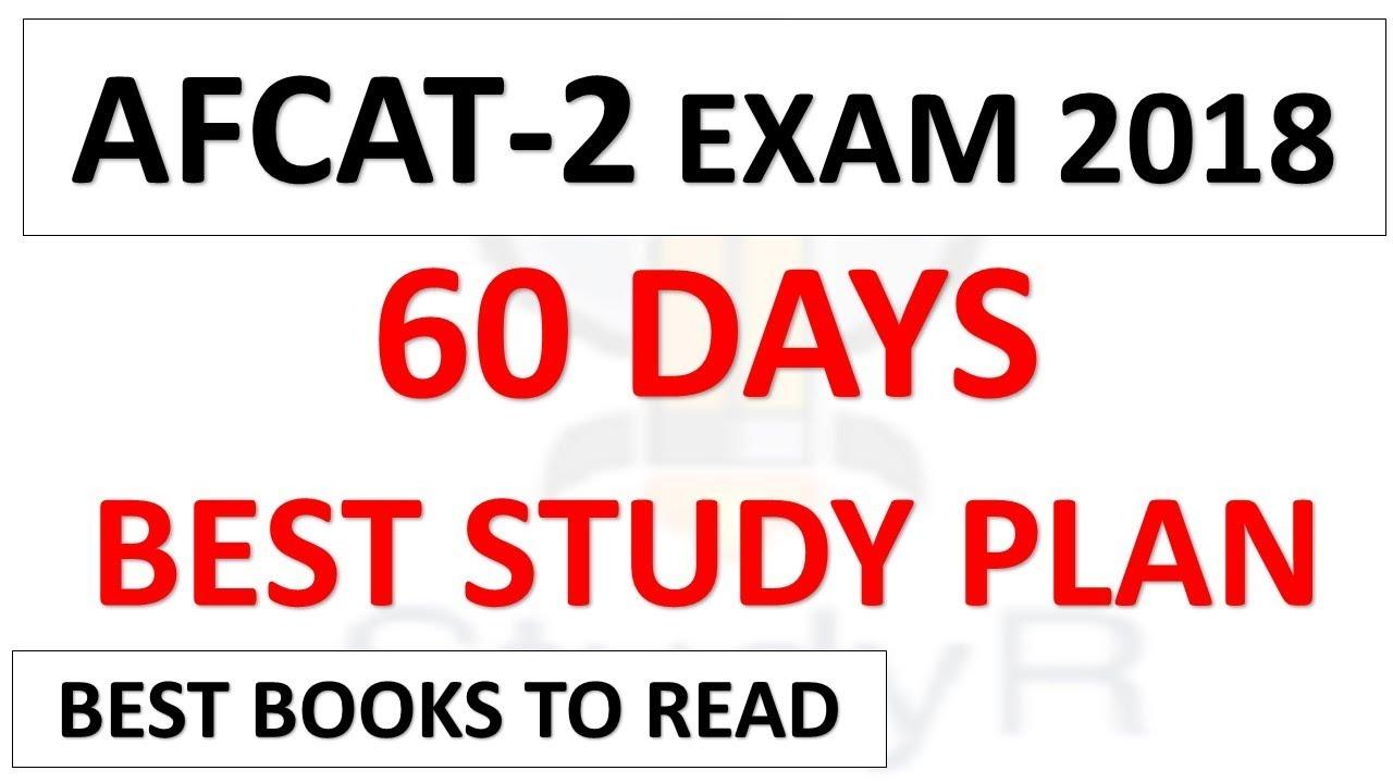 60 Days Best Study Plan For Afcat Exam 2018 Guaranteed Success