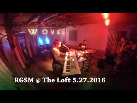 RGSM at The Loft | 05.27.2016