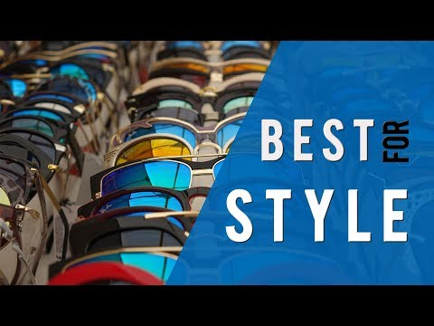 Best Sunglasses For Men in 2018 (Best Style & Shape To Buy)
