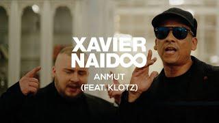 Xavier Naidoo - Anmut  Feat. Klotz
