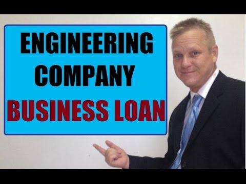 Secret To Getting A Engineering Company Small Business Loan Fast