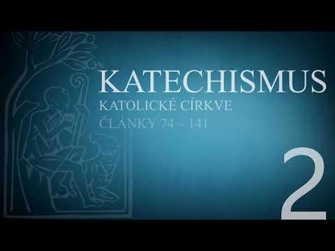 Katechismus katolické církve – díl 2. (články 74 – 141)