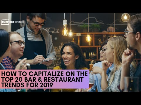 How To Capitalize on The Top 20 Bar & Restaurant Trends for 2018