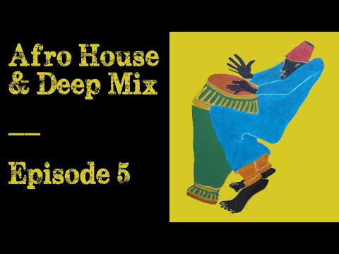 African Techno & Traditional Mix - Episode 05