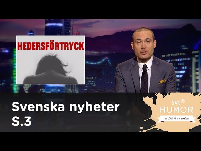 Svenska nyheter (S03E09) - hedersförtryck
