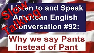 Learn to Talk Slow - Listen to and Speak American English Conversation #92