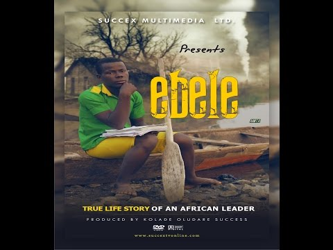 'Ebele' The True Life Story Of Mr President