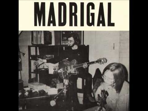 Madrigal - Rare NYC Psych - Track 6