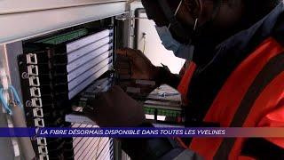 Yvelines | La fibre désormais disponible dans toutes les Yvelines