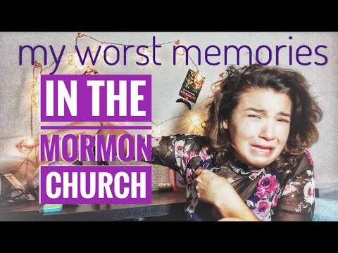 The Mormon Church | My Worst Memories (Possibly Triggering)