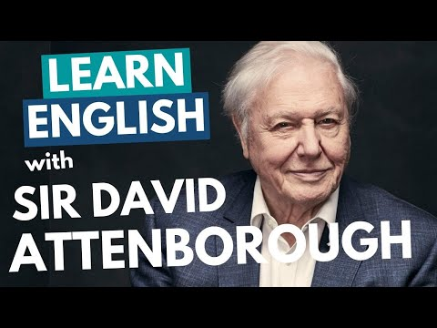 Learn Sir David Attenborough's British English Accent   Received Pronunciation