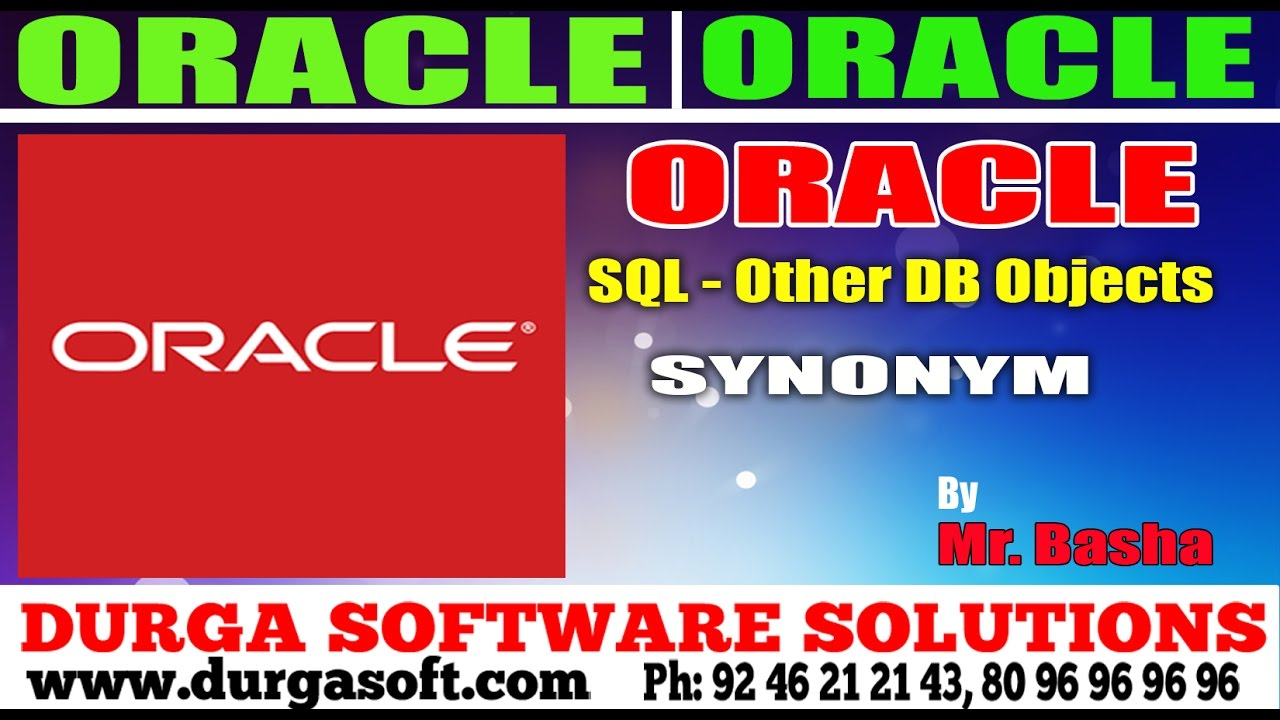 Oracle Tutorial || Oracle|Sql Other DB Objets Synonym by basha