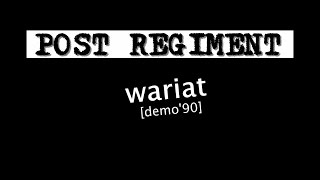 post regiment - wariat