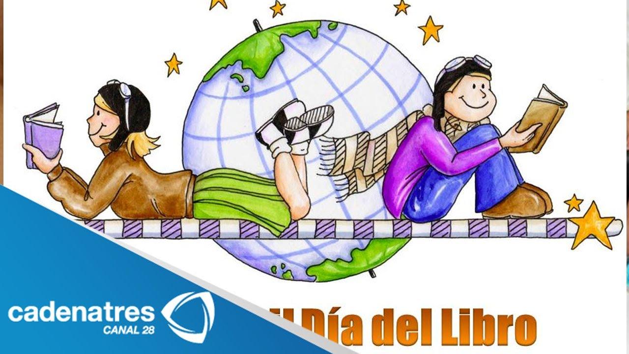23 De Abril Día Mundial Del Libro April 23 World Book Day Youtube