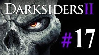 Darksiders 2 #17 - Let