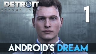 [1] Android's Dream (Let's Play Detroit: Become Human w/ GaLm)