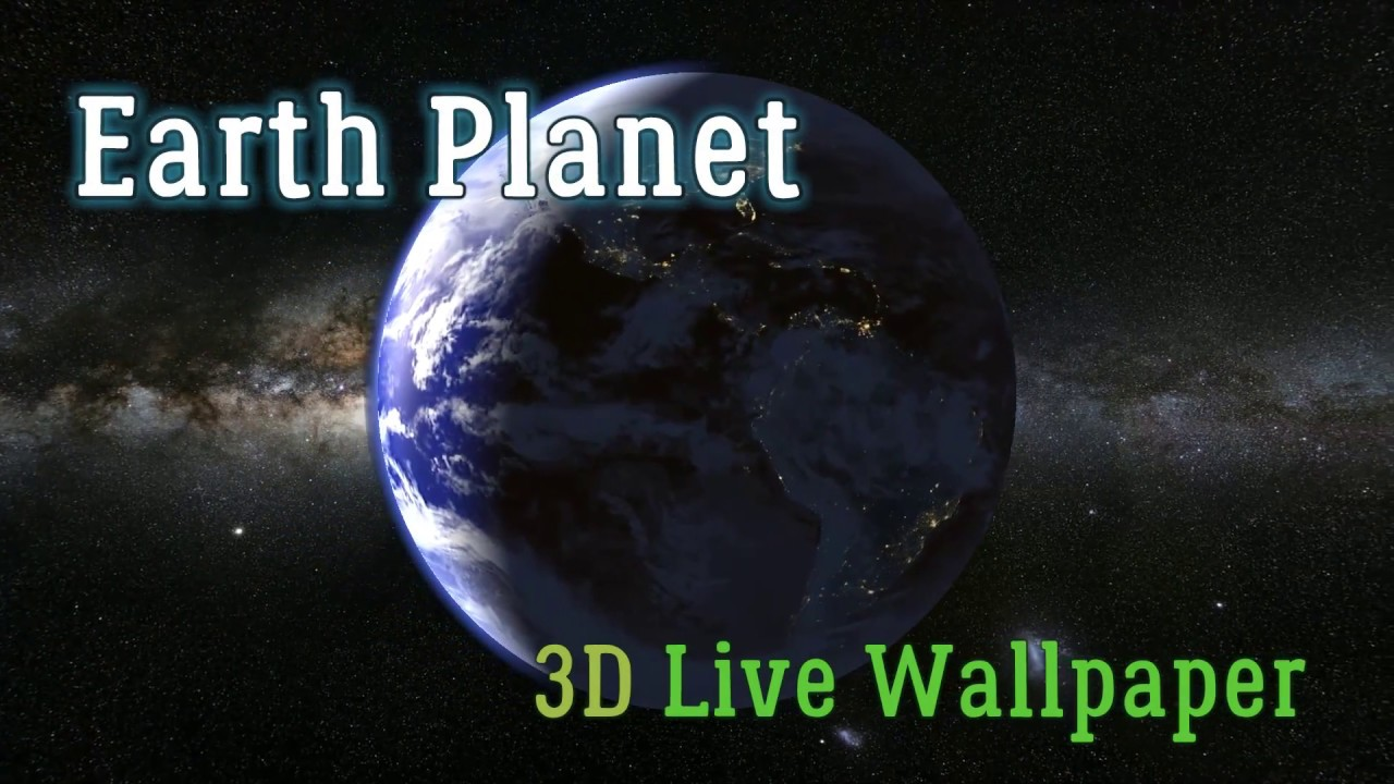 Earth Planet 3D Live Wallpaper On Android