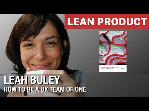"""""""How to Be a UX Team of One"""" by Leah Buley at Lean Product Meetup"""
