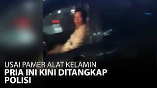 Sempat Viral dan Meresahkan ,Pria Pamer Kelamin Diciduk Polisi