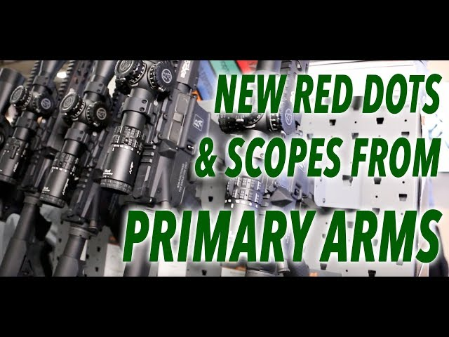 New Optics From Primary Arms – SHOT Show 2019