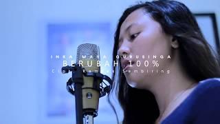 Download Mp3 Inka Maya Gurusinga - Berubah 100% Cover